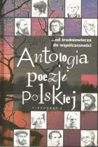 Antologia poezji polskiej-od średniowiecza do współczesności