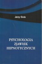 Psychologia zjawisk hipnotycznych
