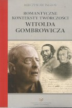 Romantyczne konteksty twórczości W. Gombrowicza