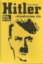 Galeria tyranów XX wieku-Hitler-dziedzictwo zła