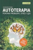 Autoterapia-pokonaj problemy,stres i lęki