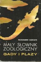 Mały słownik zoologiczny-gady i płazy