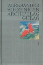 Archipelag Gułag tom I-III