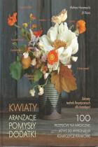 Kwiaty-aranżacje,pomysły,dodatki