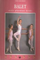 Balet-moje pierwsze kroki