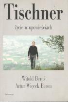 Tischner-życie w opowieściach