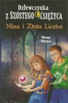 Dziewczynka z szóstego księżyca-Nina i Złota Liczba