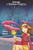 Dziewczynka z szóstego księżyca-Nina i Tajemne Oko Atlantydy