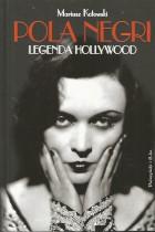 Pola Negri-legenda Hpllywood