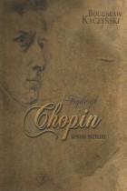 Fryderyk Chopin-geniusz muzyczny