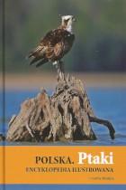 Polska-Ptaki encyklopedia ilustrowana