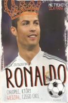 Ronaldo-chłopiec,który wiedział,czego chce