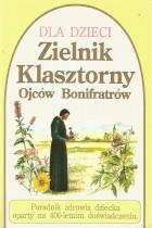 Zielnik klasztorny Ojców Bonifratrów