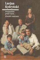 Lucjan Kydryński-kroniki rodzinne