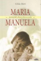 Maria Manuela-pamiętnik chorej dziewczynki