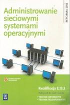 Administrowanie sieciowymi systemami operacyjnymi