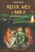 Felix,Net i Nika oraz Orbitalny Spisek