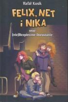 Felix,Net i Nika oraz (nie)Bezpieczne Dorastanie