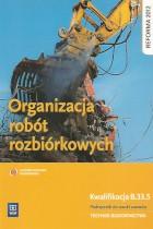 Organizacja robót rozbiórkowych