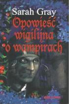 Opowieść wigilijna o wampirach