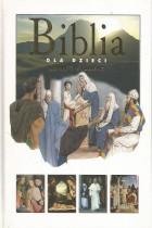 Biblia dla dzieci-Nowy Testament