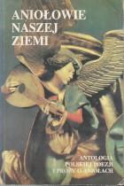 Antologia polskiej poezji i prozy o aniołach
