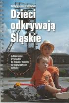Dzieci odkrywają Śląskie