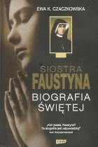 Siostra Faustyna-biografia świętej