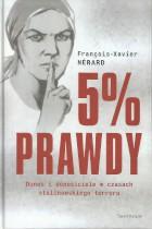 5% prawdy-donosy i donosiciele w czasach stalinowskiego terroru