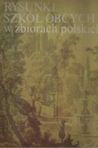 Rysunki szkół obcych w zbiorach polskich