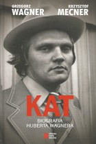 Kat-biografia Huberta Wagnera