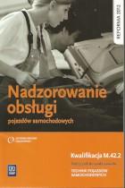 Nadzorowanie obsługi pojazdów samochodowych kwalifikacja M.42.2