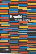 Kroniki Miasta Zabrze 2(19)/2010