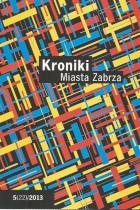 Kroniki Miasta Zabrze 5(22)/2013