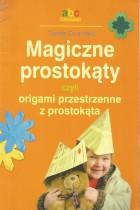 Magiczne prostokąty czyli origami przestrzenne z prostokąta