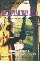 Receptariusz 2000-praktyczne porady ziołowe