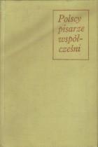 Polscy pisarze współcześni 1944-1974