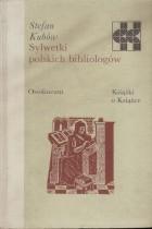 Sylwetki polskich bibliologów