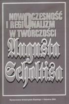Nowoczesność i regionalizm w twórczości Augusta Scholtisa