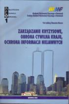 Zarządzanie kryzysowe,obrona cywilna kraju,ochrona informacji niejawnych