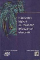Nauczanie historii na terenach mieszanych etnicznie