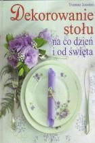 Dekorowanie stołu na co dzień i od święta