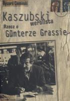 Kaszubski werblista - Rzecz o Gunterze Grassie
