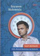 Last Minute 24h chrześcijaństwa na świecie