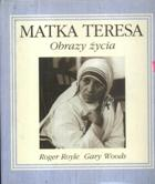 Matka Teresa- Obrazy życia