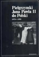 Pielgrzymki Jana Pawła II do Polski 1979-1991