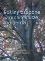 Rośliny ozdobne w architekturze krajobrazu cz.1