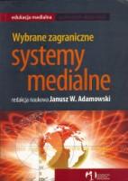 Wybrane zagraniczne systemy medialne