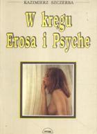 W kręgu Erosa i Psyche