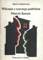 Wilczęta z czarnego podwórza,Marcin Kozera